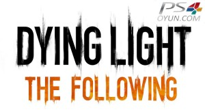 ps4 dying-light-the-following-