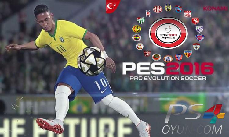 PES 2016 PS4 SÜPER LİG