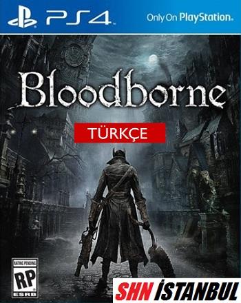 PS4-BLOOD-BORN-shn-istanbul